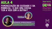 Feminização da pobreza é tema de aula com Hildete Pereira em EAD feminista gratuito, saiba como assistir