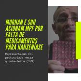 Morhan e SBH acionam MPF por falta de medicamentos para hanseníase