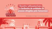 Edição especial dos Cadernos do Morhan apresenta os destaques do I Encontro Latino-americano e Caribenho de Entidades de Pessoas atingidas pela Hanseníase
