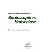 Guia de Procedimentos técnicos Baciloscopia em Hanseníase
