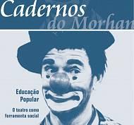 Cadernos do Morhan - Ed. 02 - O Uso do Teatro na Educação Popular