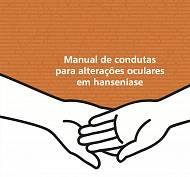 MANUAL DE CONDUTAS PARA ALTERAÇÕES OCULARES EM HANSENÍASE
