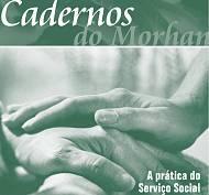 Cadernos do Morhan - Ed.03 - A prática do Serviço Social no Morhan