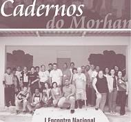 Cadernos do Morhan - Ed. 4 - I Encontro Nacional de Conselheiros de Direito do MORHAN
