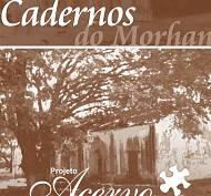 Cadernos do Morhan - Ed. 06 - Projeto Acervo