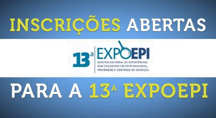 Inscrições Abertas para a 13 EXPOEPI