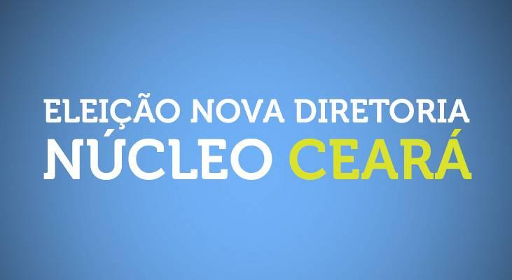 Nova Diretoria Núcleo Ceará