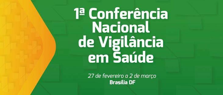 Morhan ajuda a construir a 1ª Conferência Nacional de Vigilância em Saúde (CNVS)