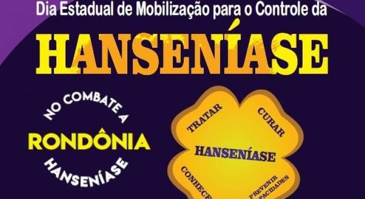 Mobilização busca envolver gestores, profissionais de saúde e comunidade de Rondônia para o controle da Hanseníase
