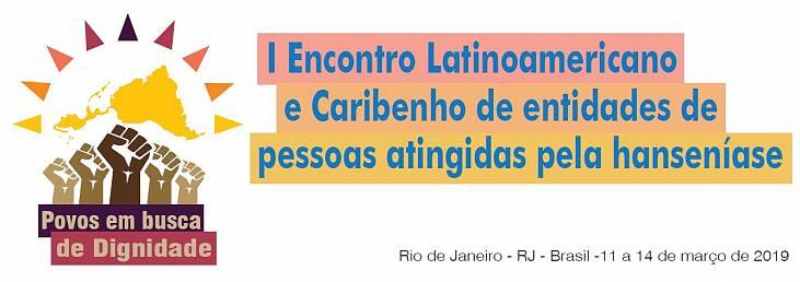 Rio de Janeiro sedia I Encontro Latino-americano e Caribenho de Entidades de Pessoas atingidas pela Hanseníase
