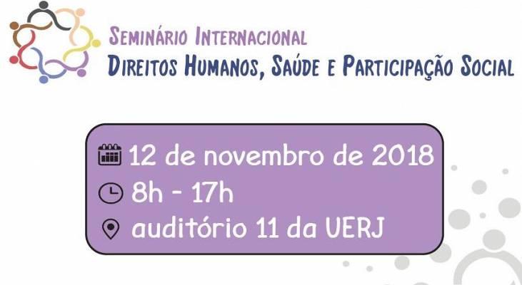 RJ - Seminário internacional reúne pesquisadores e ativistas para discutir saúde, Direitos Humanos e participação social