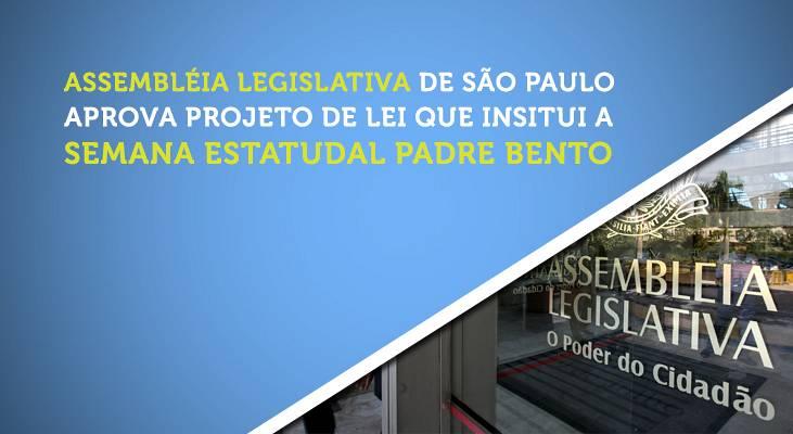 Aprovado projeto de lei que institui a Semana Estadual Padre Bento