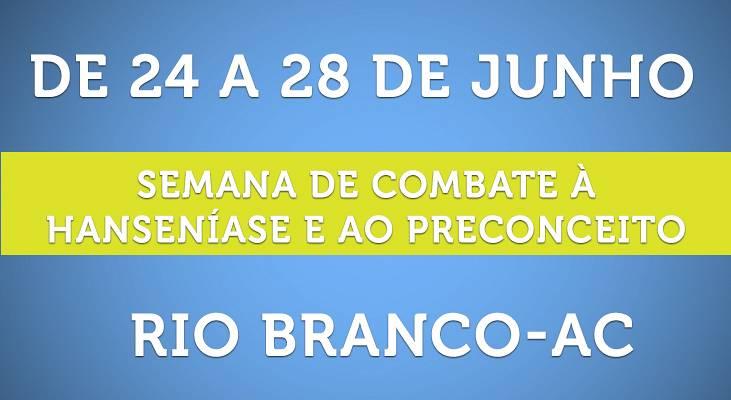 Semana de Combate a Hanseníase e ao Preconceito em Rio Branco-AC